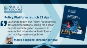 Flint's work supporting the Institute of Export and International Trade's new Policy Platform